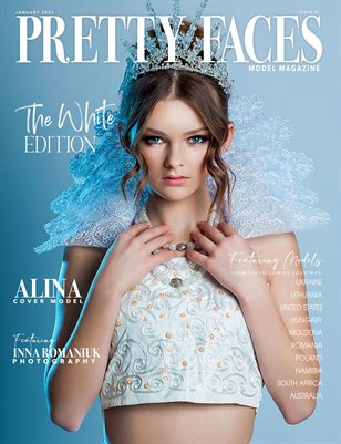 Pretty Faces Model Magazine | January 2021 - Issue 21 (White Issue)