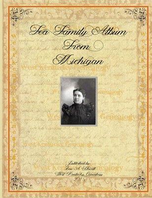 Fea Family Album, Michigan
