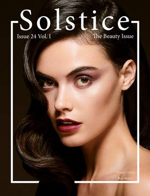 Solstice Magazine: Issue 24 The Beauty Issue Volume 1