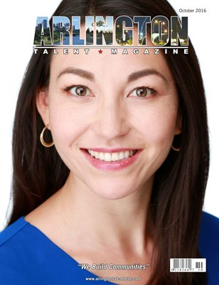 Arlington Talent Magazine October 2016 Edition