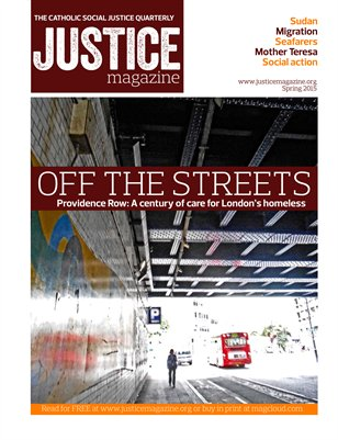Justice Magazine: The Catholic Social Justice Quarterly - Spring 2015