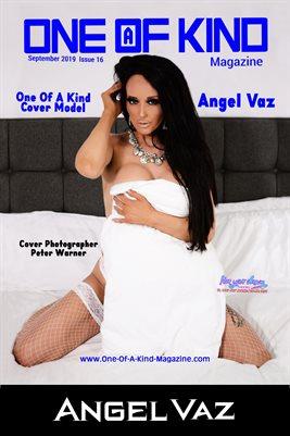ONE OF A KIND MAGAZINE COVER POSTER - Cover Model Angel Vaz - September 2019