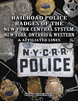 Railroad Police Badges of the New York Central System, New York, Ontario & Western & Affiliated Lines