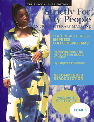 Strictly for My People: An Urban Literary Magazine (The Black August Edition)