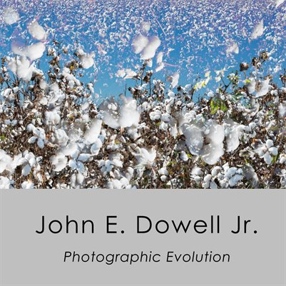 John E. Dowell Jr. Photographic Evolution