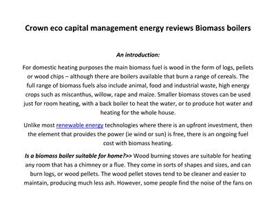 Crown eco capital management energy reviews Biomass boilerscation