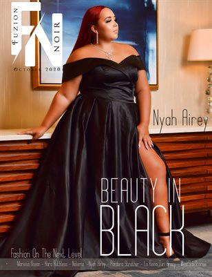 Fuzion Noir Nyah Airey Fall Fashion Oct 2020 Edition