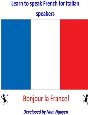 Learn to Speak French for Italian Speakers