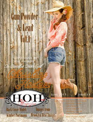 Hell on Heels Magazine June 2015 Issue #11 Gun Powder and Lead Vol. 1