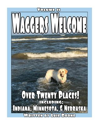 Waggers Welcome Volume 11---Canines Can