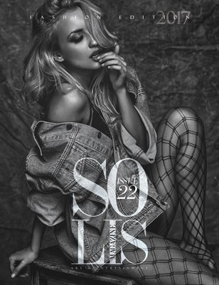 SOLIS MAGAZINE ISSUE 22 - S/S FASHION EDITION 2017