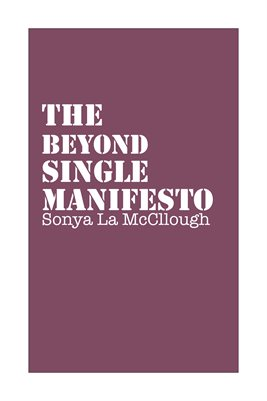 The Beyond Single Manifesto - Wintermauve