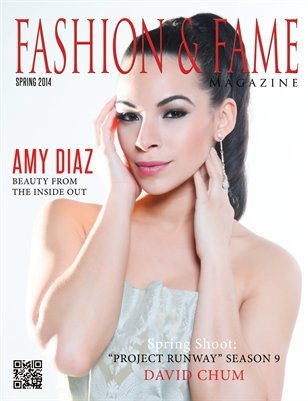 Fashion & Fame Lifestyle Magazine: Spring 2014: Issue 8