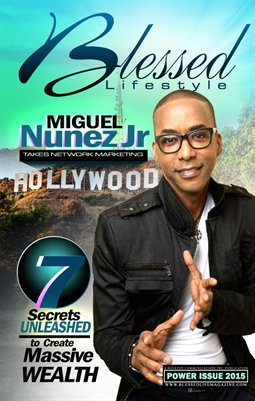 Blessed Lifestyle Issue 21 Miguel Nunez