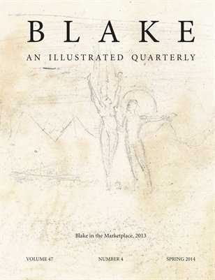 Blake/An Illustrated Quarterly vol. 47, no. 4 (spring 2014)