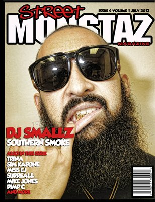 "Street Monstaz Magazine  Issue # 4 - DJ Smallz ""Southern Smoke"""