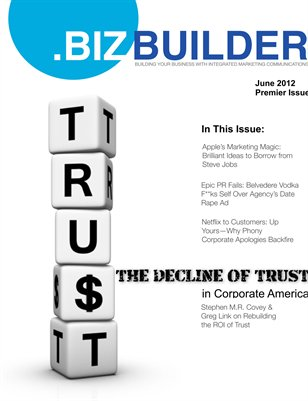 .BIZ Builder Magazine: The Decline of Trust in Corporate America – June 2012
