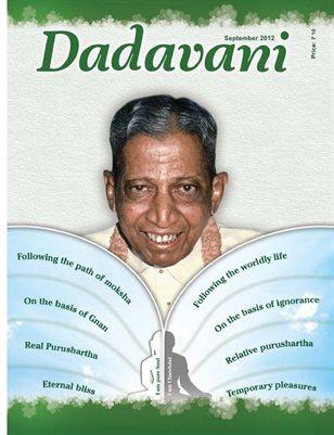 Illusory purushartha - Exact Purushartha (English Dadavani September-2012)