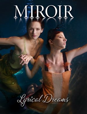 MIROIR MAGAZINE - Lyrical Dreams - Underwater