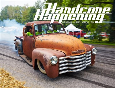 2014 Hardcore Happening - A gathering of Hot Rods and Enthusiasts