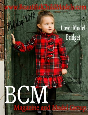 BCM Magazine - Volume Four - Holiday 2012