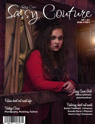 Sassy Couture Magazine | June 2017 | Volume 2 Issue 6 | Vintage Circus Issue