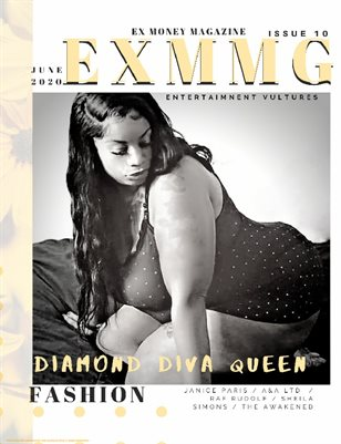 Ex Money Magazine Presents Diamond Diva Queen