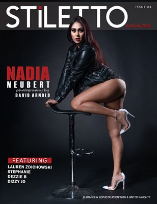STiLETTO Magazine 04 Ft. Nadia Neubert