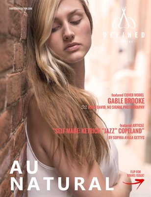 DEFINED MAGAZINE THIRTEENTH EDITION - AU NATURAL & TRAVEL