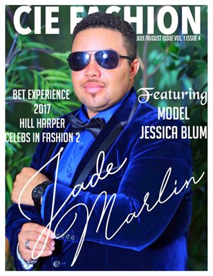 CIE Fashion Magazine Ft. Jade Marlin W/ Jessica Blum