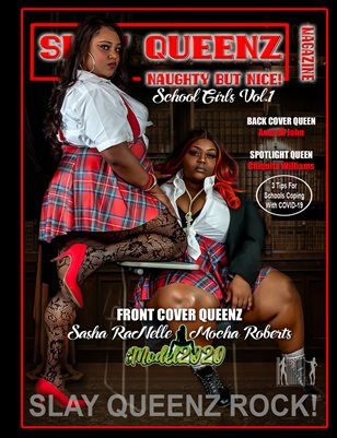 Slay Queenz Magazine 'Naughty But Nice!' School Girls Vol.1