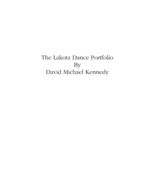 The Lakota Dance Portfolio by David Michael Kennedy