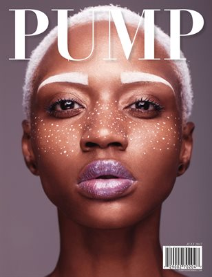 PUMP Magazine The Beauty Edition Vol. 2