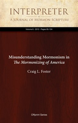 Misunderstanding Mormonism in The Mormonizing of America