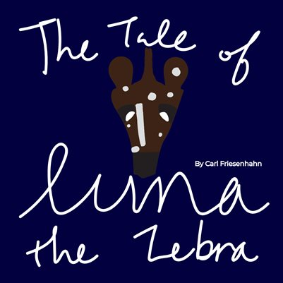 The Tale of Luna the Zebra