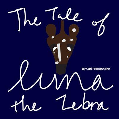 The Tale of Luna the Zebra