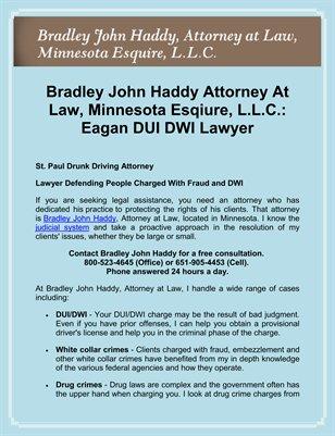 Bradley John Haddy Attorney At Law, Minnesota Esqiure, L.L.C. Eagan DUI DWI Lawyer