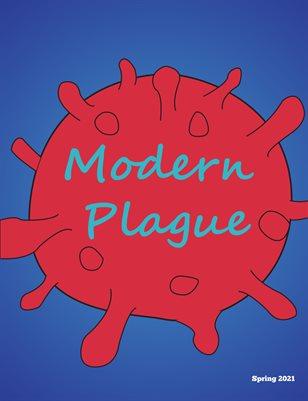 Modern Plague
