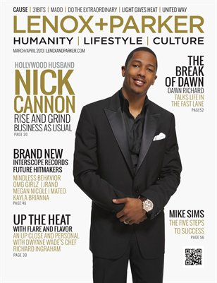 Nick Cannon |Rise and Grind| Mar/Apr 2013