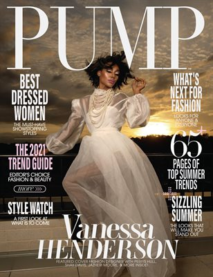 PUMP Magazine | The Editor's Choice Style Edition | Vol.3