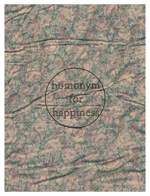 Homonym for Happiness Issue 1
