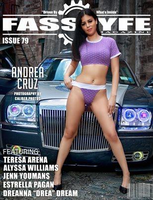 FASS LYFE ISSUE 79 FT. ANDREA CRUZ