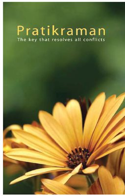Pratikraman: The Key That Resolves All Conflicts (Full Version) - Part 2