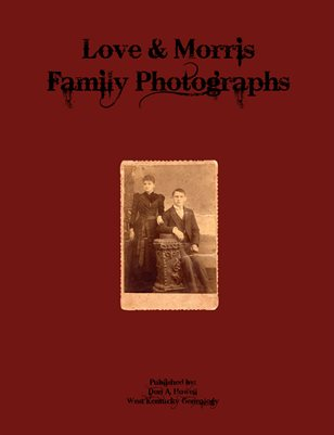 LOVE & MORRIS FAMILY PHOTOGRAPHS