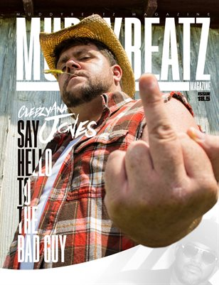 Muddy Beatz Magazine Issue #18.5 Cleezyana Jones / KingKold Edition