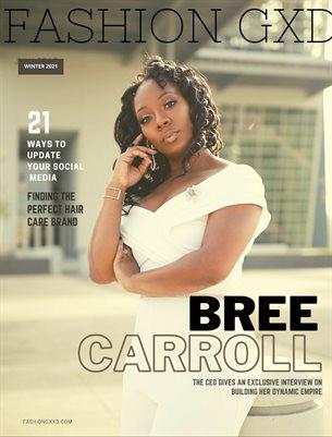 "Fashion Gxd Magazine ""Bree Carroll"""