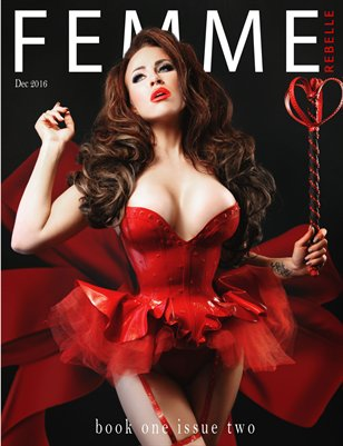 Femme Rebelle Magazine December 2016 - BOOK 1 Issue 2