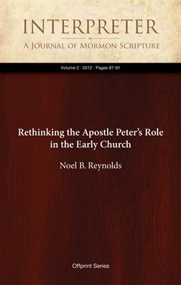 Rethinking the Apostle Peter's Role in the Early Church
