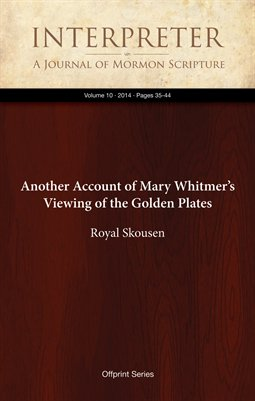 Another Account of Mary Whitmer's Viewing of the Golden Plates