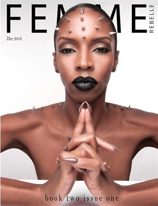 Femme Rebelle Magazine December 2016 - BOOK 2 Issue 1